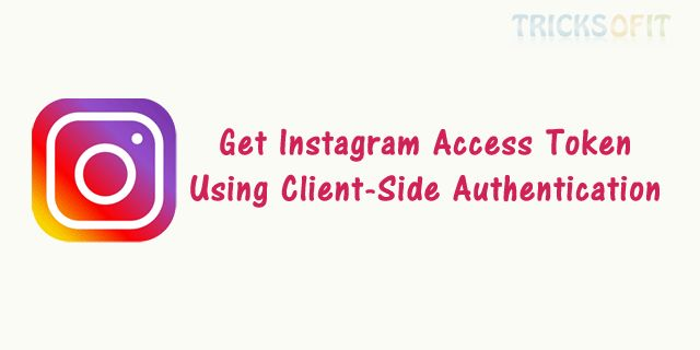 In this tutorial I will show you how to get Instagram access token using Client-Side Authentication (Implicit) for web apps without server side coding.