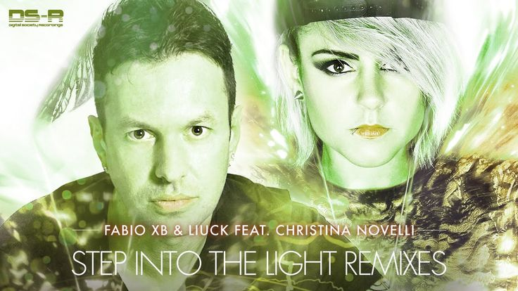 Fabio XB & Liuck ft. Christina Novelli - Step Into The Light Remixes