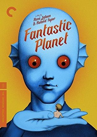 Jennifer Drake & Eric Baugin & René Laloux-Fantastic Planet The Criterion Collection