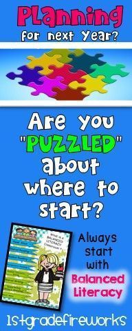 Are you PUZZLED about where to start planning for next year? ALWAYS start with BALANCED LITERACY! https://www.teacherspayteachers.com/Product/What-is-a-BALANCED-LITERACY-classroom-1776415