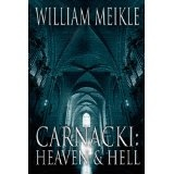 Carnacki: Heaven and Hell (Kindle Edition)By William Meikle
