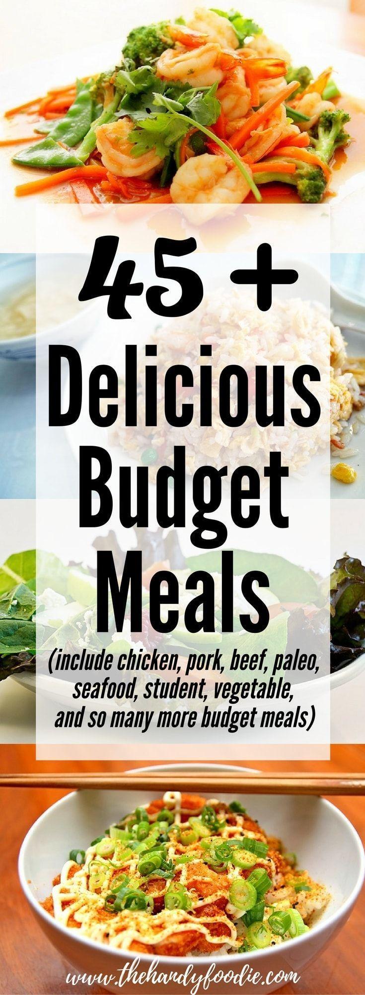 45+ Delicious Budget Meals . chicken l pork l beef l paleo l seafood l student budget l Mediterranean l soup l vegetable l healthy l yummy l best meals l easy recipe