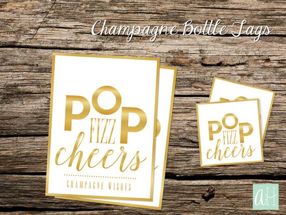 Printable Gold Champagne Bottle Tags Pop Fizz Cheers, Champagne Wishes: Instant Download for Regular Champagne Bottle Size and Mini Bottle