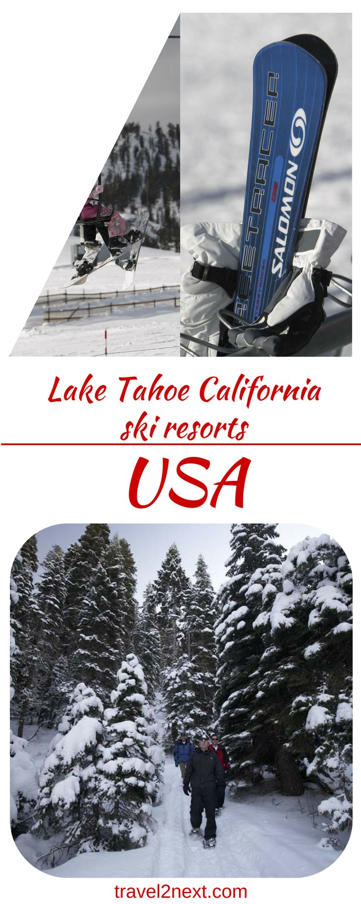 Lake Tahoe California – ski resorts. For most travellers, California conjures images of sand, sun and surf.