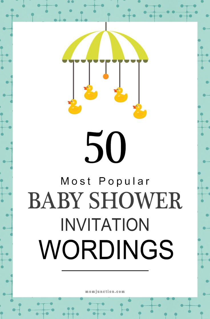 50 Most Popular Baby Shower Invitation Wordings: Momjunction will help you find the right words to create a memorable and fun invitation to welcome the baby #BabyShower