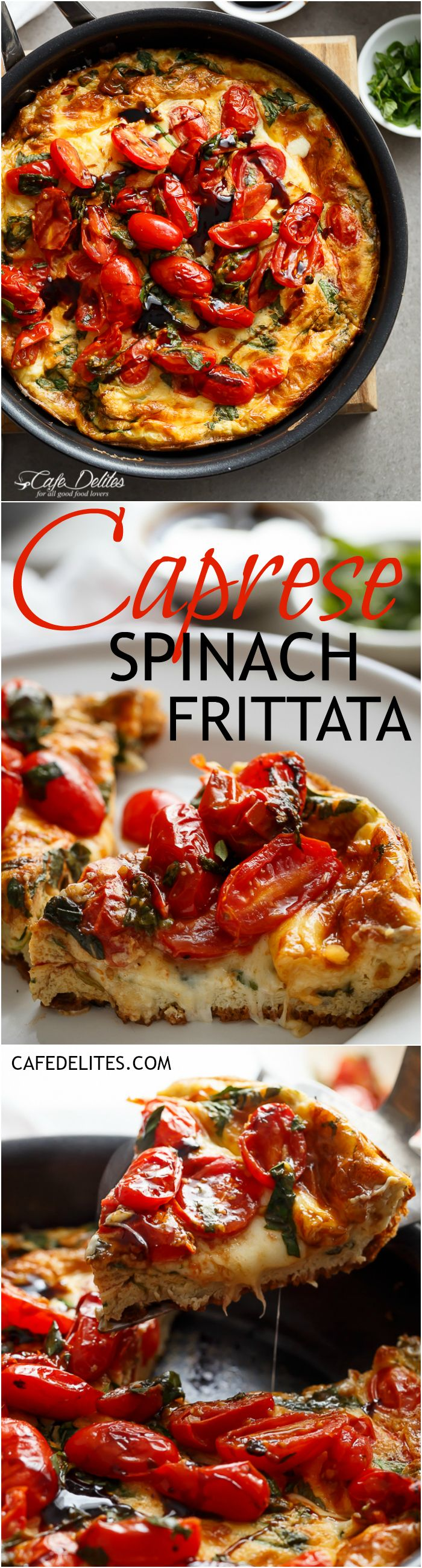 Garlic infused, Caprese Frittata with pan fried, juicy tomato and fresh basil flavors. Breakfast, brunch, lunch or dinner! Easy to make and low carb/cal!   http://cafedelites.com