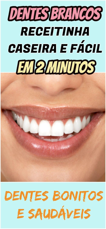 Como Ter Dentes Mais Brancos Em 2 Minutos Confira Aqui Dentes