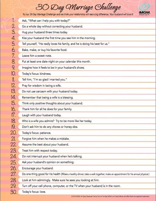 30 day marriage challenge   source:  http://imom.com/tools/build-relationships/30-day-marriage-challenge/#.T3e_sAwL8QE.pinterest