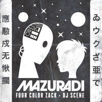 Four Color Zack & DJ Scene - Mazuradi [FREE DOWNLOAD] by Four Color Zack on SoundCloud