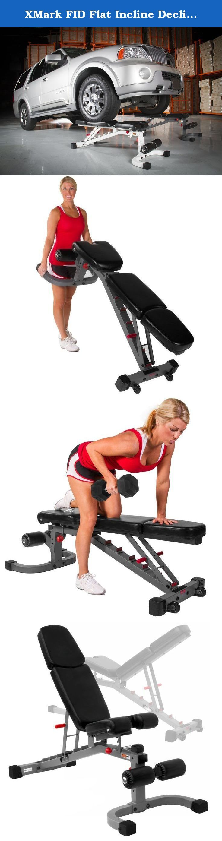 XMark FID Flat Incline Decline Weight Bench XM-7604. XMark FID Flat Incline Decline Weight Bench XM-7604 The XMark FID Bench boasts a 1500 lb. weight capacity and allows you to perform bench-assisted exercises from every angle without the need for multiple benches. The 7-position adjustable FID Bench back pad adjusts from decline to military position quickly and easily while the 3-position rolled seat provides ergonomically correct angles for decline, flat and incline bench positions. As…