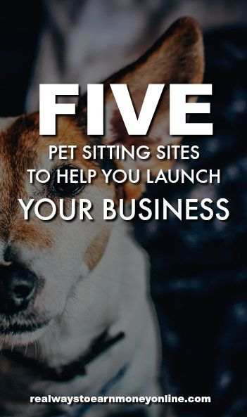 Are you wondering what pet sitting sites are out there to help you launch a pet sitting business? Here's a list of 5 reputable choices. via @RealWaystoEarn