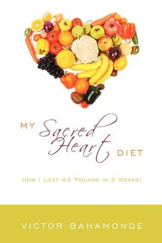 My Sacred Heart Diet: How I Lost 42 Pounds in 2 Weeks! https://www.healthdietplans.com/