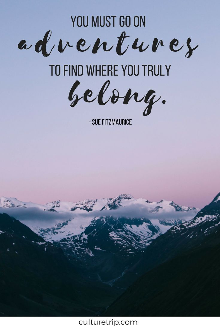 Inspiring Travel Quotes You Need In Your Life
