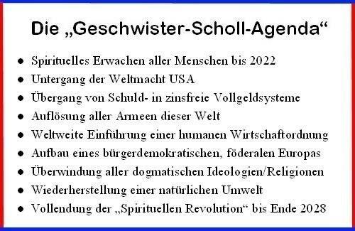 Geschwister-Scholl-Agenda - Spirituelle Revolution Spirituelles Erwachen aller Menschen bis 2022  -