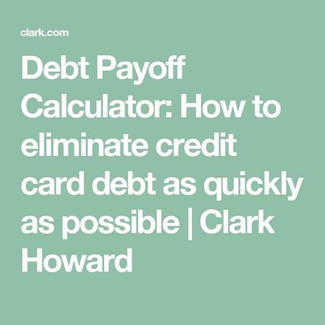 Debt Payoff Calculator How to eliminate credit card debt as - credit card payoff calculator