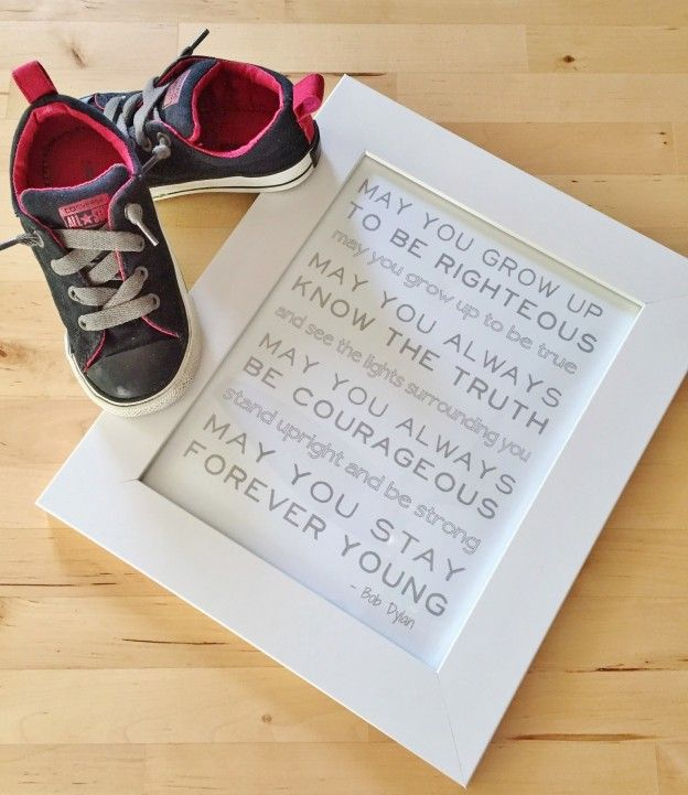 Forever Young - Bob Dylan Lyrics - Free Printable. Perfect for nursery or playroom!