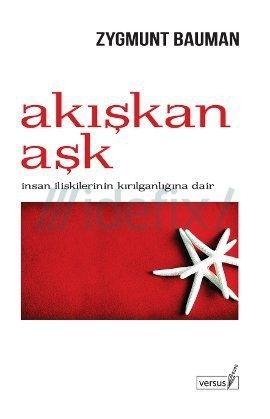 Akiskan Ask - Zygmunt Baumann