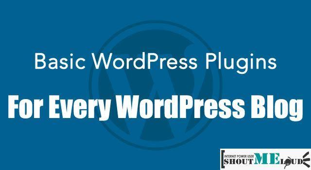 WordPress Plugins For Every blog