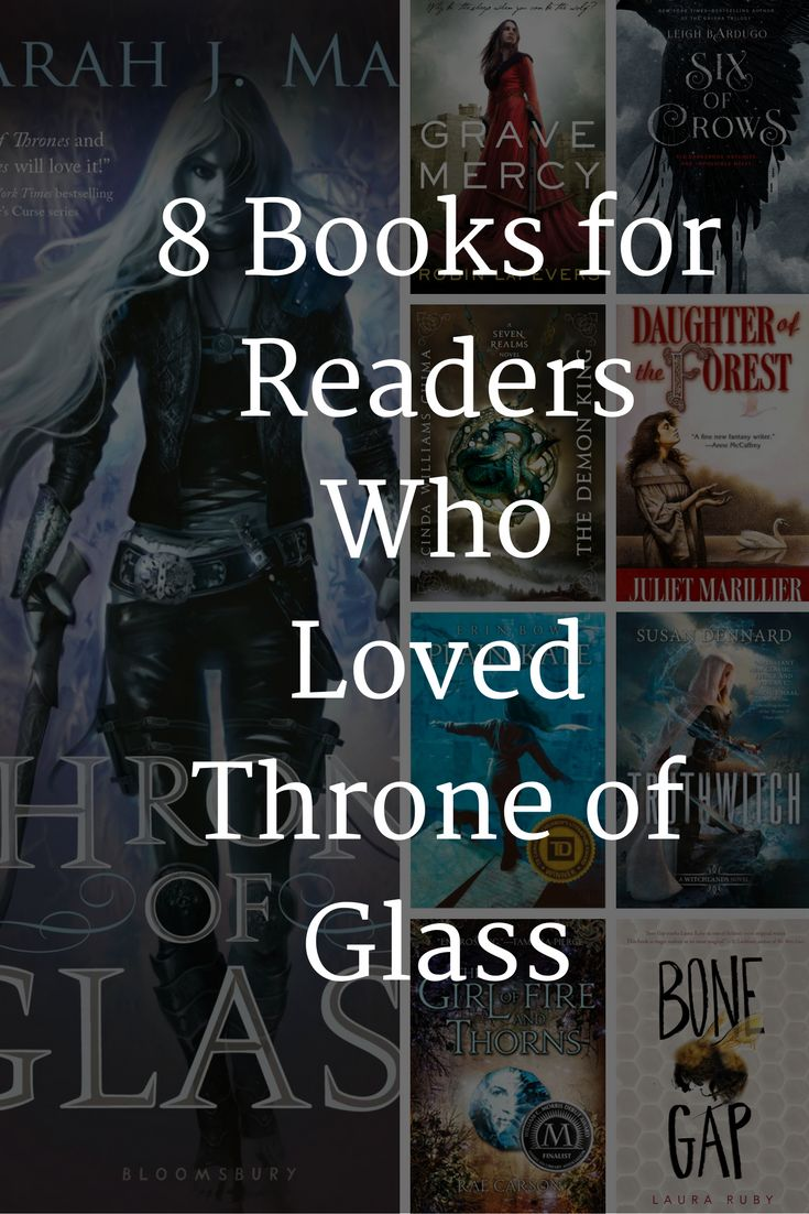 These books are perfect for readers who loved Throne of Glass by Sarah J. Maas. A list of 8 books like Throne of Glass.
