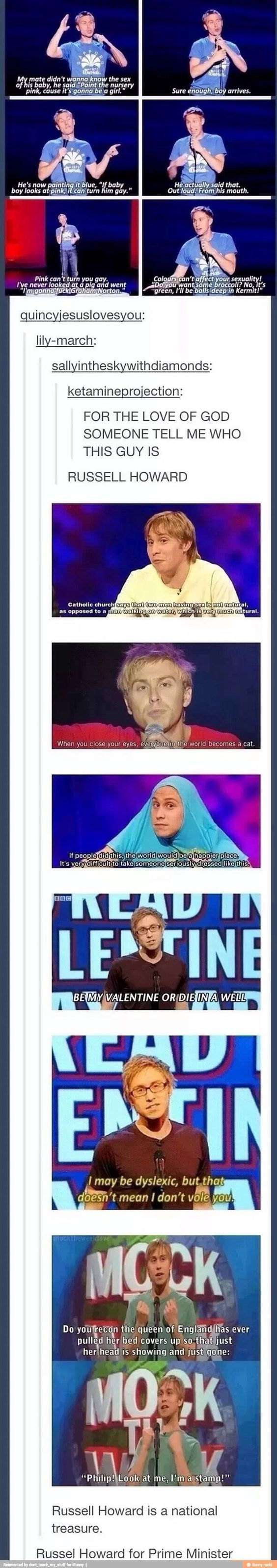 Russell Howard BRO YOUR FRUCKING AMAZINGGGG!!!!: