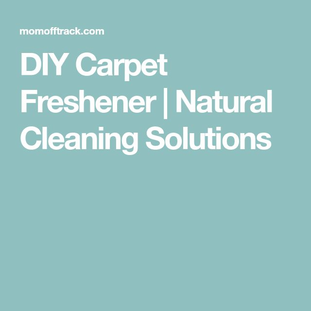 DIY Carpet Freshener | Natural Cleaning Solutions