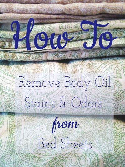How to Remove Body Oil Stains and Odors from Bed Sheets | #cleaning_tips