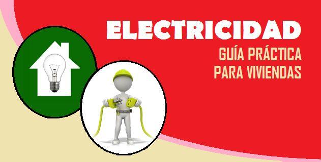 Electricidad Guía práctica para viviendas – pdf