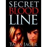 Secret Bloodline (Kindle Edition)By Talia Jager