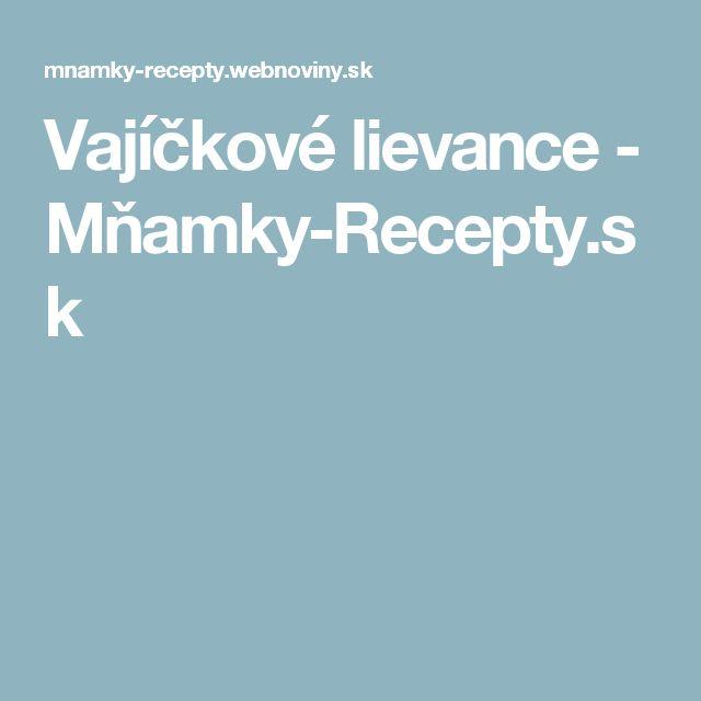 Vajíčkové lievance - Mňamky-Recepty.sk