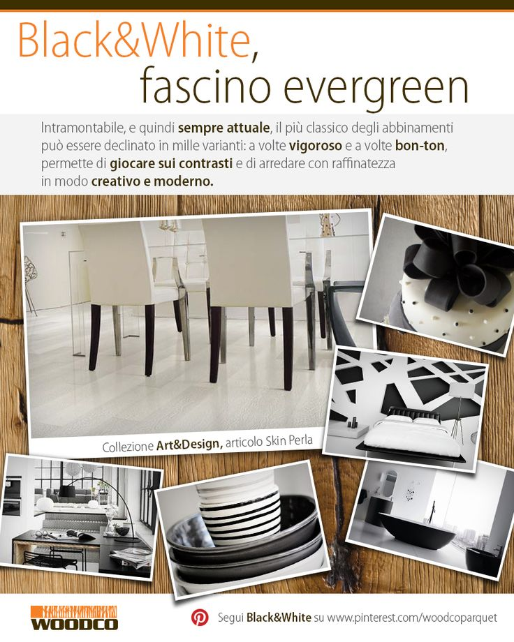 Black&White trends for evergreen interiors #parquet #wood #black #white