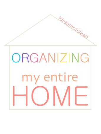 Organizing my entire home...tips and tricks for every room of the house!