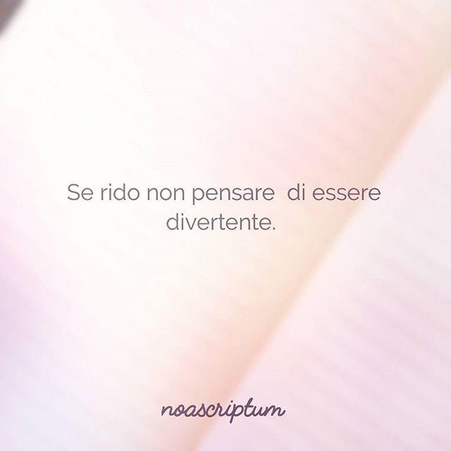 Caro Diario - #noascriptum_carodiario _ #carodiario #instawords #poesia #frasi #instagram #instaquotes #instapoem #italianpoetry #italian #italianlanguage #rido #stanca #orgoglio #vanita