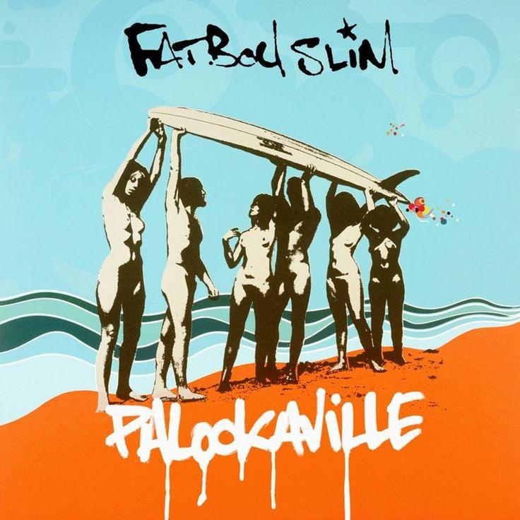 Palookaville by Fatboy Slim