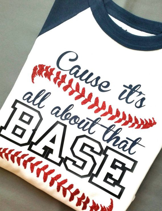 Cause It's All About That Base Baseball T by EmmaAlyseDesigns
