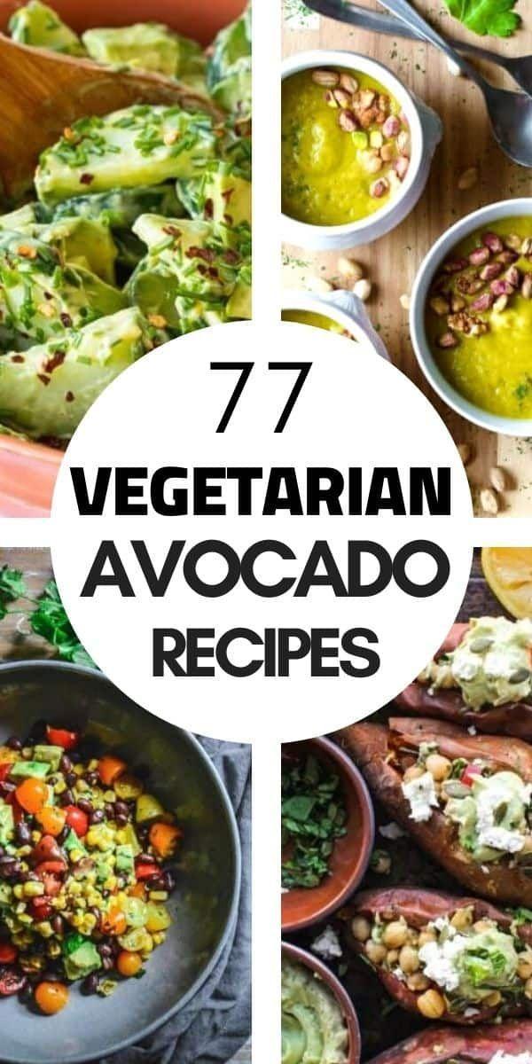 77 Vegetarian Avocado Recipes Gluten Free In 2020 Vegetarian Avocado Recipes Gluten Free Vegetarian Recipes