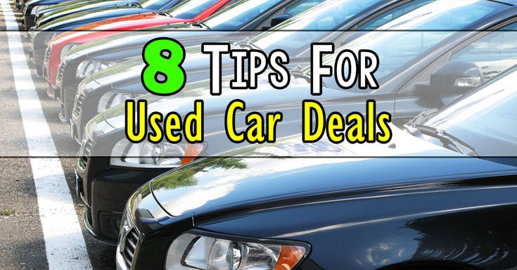 Get the best used cars deals using these 8 tips. Read more: http://www.frugallivingforlife.com/8-tips-to-get-the-best-used-cars-deals/