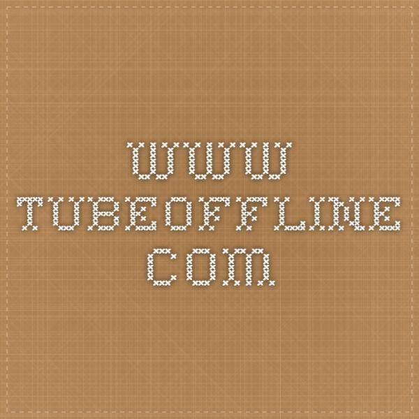 www.tubeoffline.com