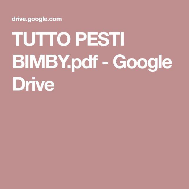 TUTTO PESTI BIMBY.pdf - Google Drive