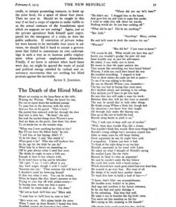 a literary analysis of the death of the hired man a poem by robert frost Introducing robert frost  and when we turn the page, the second poem, the  death of the hired man, proves that this american poet has arrived, not indeed.