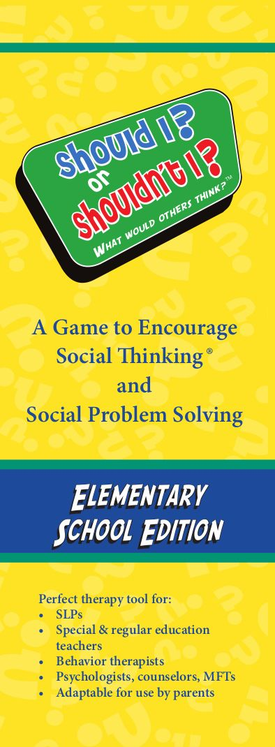 We're working on a version of the Should I or Shouldn't I game for elementary school students ages 8-11!  The middle school version is available now on www.socialthinking.com.