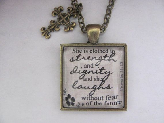 "Bible Verse Pendant Necklace ""She is clothed in strength and dignity and she laughs without fear of the future. Proverbs 31:25"" on Etsy, € 10,58"