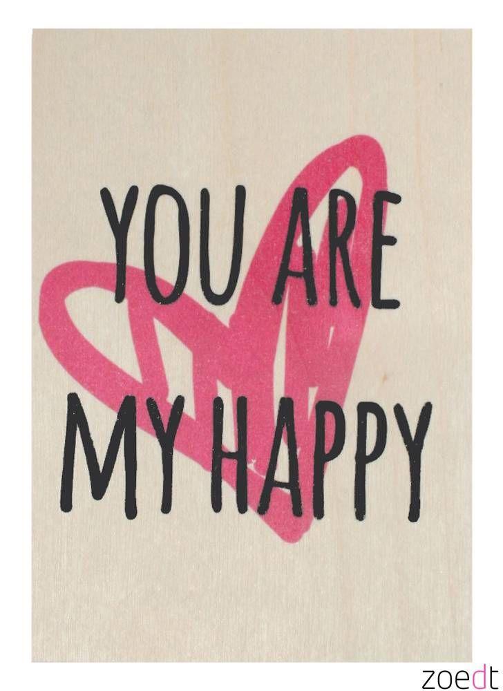 Zoedt Houten kaartje You are my happy