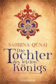Medienagentur Random House - Filmstoffe, Sabrina  Qunaj: Die Tochter des letzten Königs