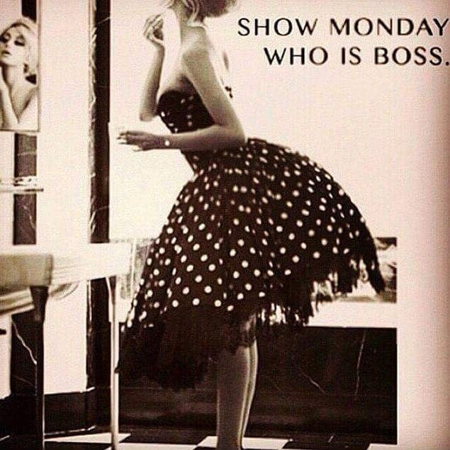 Morning Loves Its Monday Already.. Lets Show This Week Who's Boss #haveagreatday…
