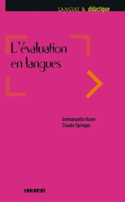 L'évaluation en langues - http://www.editionsdidier.com/article/l-evaluation-en-langues/#