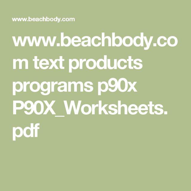 www.beachbody.com text products programs p90x P90X_Worksheets.pdf
