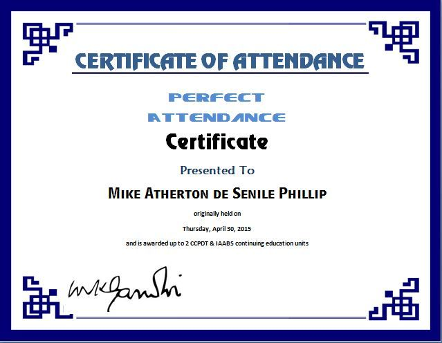 Perfect Attendance Certificate Template – Attendance Certificate Template