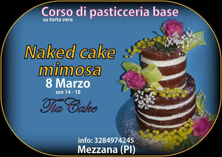 La naked cake, la torta di moda del momento, da realizzare a questo corso e da portare a cena per festeggiare con le amiche la festa della donna