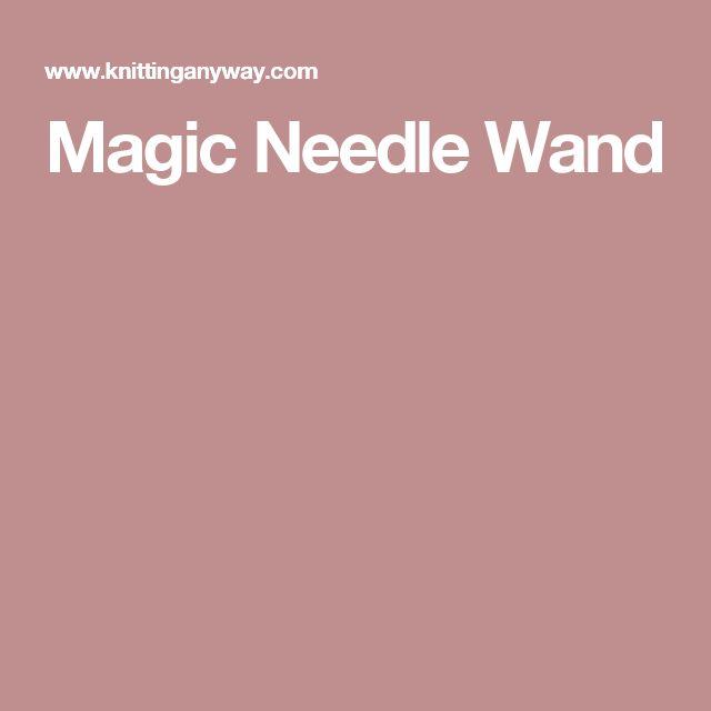 Magic Needle Wand