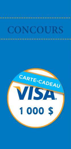 Gagnez une carte Visa prépayée de 1 000 $